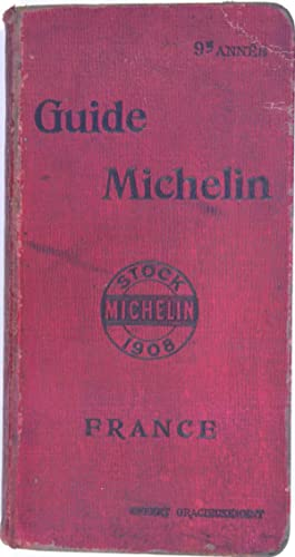 Guide Michelin - 1908.: MICHELIN