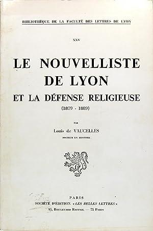 Le nouvelliste de Lyon et la défense: VAUCELLES Louis de