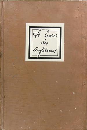 LE LIVRE DES CONFITURES ET DES CONFISERIES: Robert Morel) (DABLAN