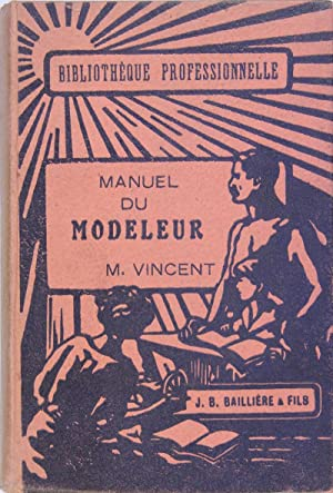 Manuel du Modeleur: VINCENT M.