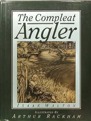 The compleat Angler.: WALTON Isaak (RACKHAM