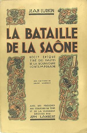 La bataille de la Saône - Récit: Lurkin Jean