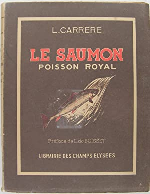 Le Saumon, poisson royal.