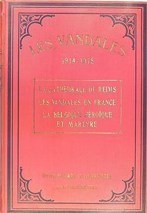 Les vandales 1914 - 1915 - 1916: Anonyme