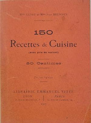 150 recettes de cuisine (avec prix de revient): KLOBB & BRUNHES J.