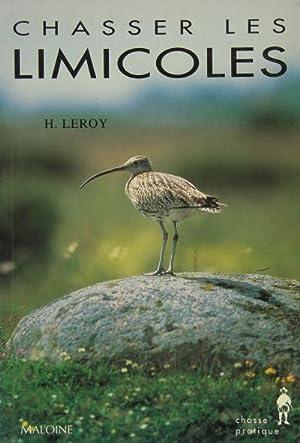 CHASSER LES LIMICOLES: LEROY Hubert
