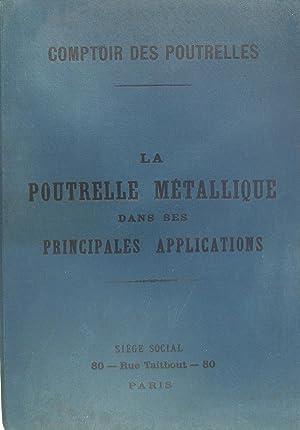La poutrelle métallique dans ses principales applications: Comptoir des poutrelles