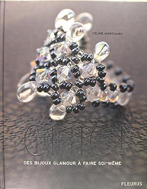 Chic ! Des bijoux glamour à faire: MARCHAND Céline