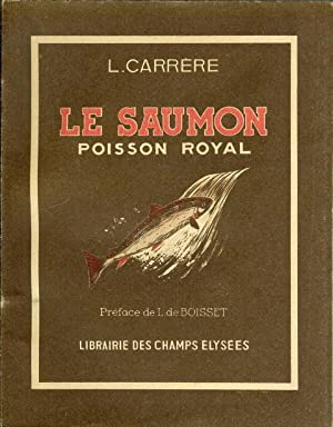 Le Saumon, poisson royal