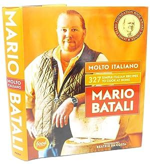 Molto Italiano: 327 Simple Italian Recipes to: Mario Batali