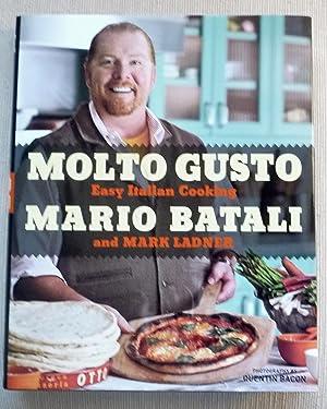 Molto Gusto Easy Italian Cooking: Mario Batali and