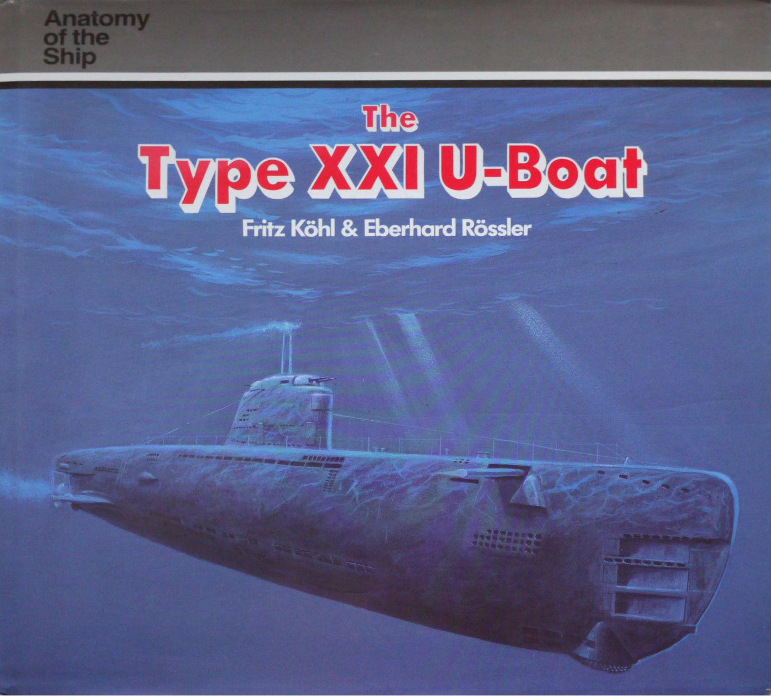 Type Xxi U Boat by Kohl Fritz Rossler Eberhard - AbeBooks