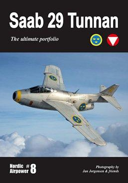 Saab 29 Tunnan - The ultimate portfolio,: Jan Jörgensen