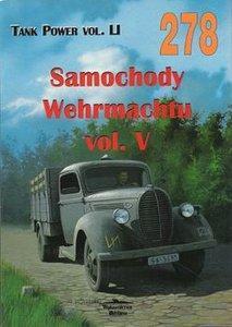 No. 278 - Samochody Wehrmachtu Vol. V: Janusz Ledwoch; Artur