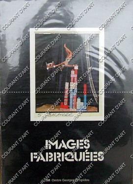 IMAGES FABRIQUEES. BAYER. BOLTANSKI. BOONSTRA. ELLEN BROOKS.: PAR ALAIN SAYAG