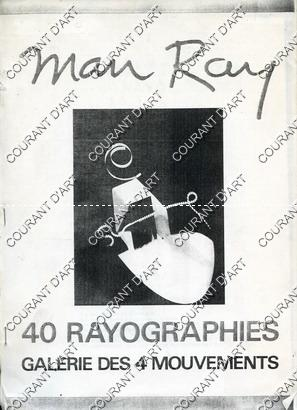 MAN RAY. 40 RAYOGRAPHIES, 25/02/1972 -25/03/1972. (Weight=