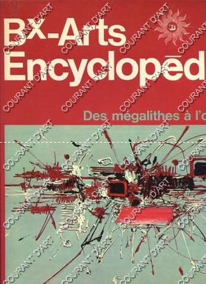BEAUX-ARTS ENCYCLOPEDIE. DES MEGALITHES A L'OP'ART. ART: PAR JEAN RUDEL