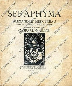 SERAPHYMA, ORNE DE LETTRINES ET CULS-DE-LAMPE GRAVES: PAR ALEXANDRE MERCEREAU