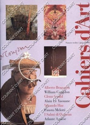 CAHIERS D'ART. ITALIA. N°13. GIUGNO 1996. ALBERTO BRAGAGLIA. WILLIAM CONGDON. GLENN GOULD....