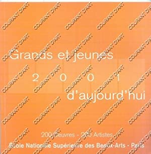GRANDS ET JEUNES D'AUJOURD'HUI. 2001. 41E SALON.: PAR PATRICK-GILLES PERSIN
