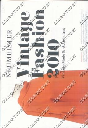 VINTAGE FASHION 2010. VINTAGE-MODE & ACCESSOIRES. [SCHMUCK: NEUMEISTER