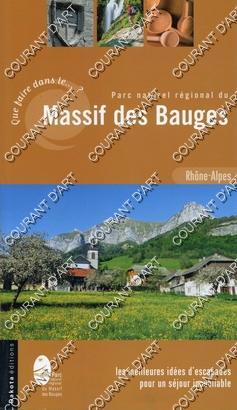 PARC NATUREL REGIONAL DU MASSIF DES BAUGES.: PAR MARC FORESTIER