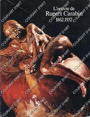 L'OEUVRE DE RUPERT CARABIN. 1862-1932. (Weight= 845: PAR YVONNE BRUNHAMMER