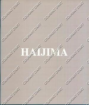 MASAO HAIJIMA. GALERIE TAMENAGA. PARIS. TOKYO. OSAKA.: SANS