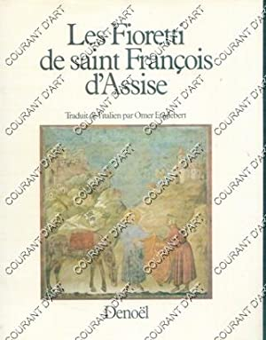 LES FIORETTI DE SAINT FRANCOIS D'ASSISE. (Weight= 564 grams)