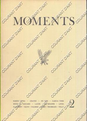 MOMENTS. N°2. REVUE TRIMESTRIELLE. 1976. BARON SYTHA. CHAVEZ. DU BOIS. GARCIA YORK. HUDJI. ...