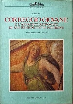 CORREGGIO GIOVANE e l'affresco ritrovato di San: CORREGGIO Allegri Antonio