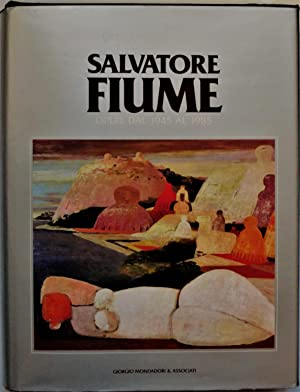 SALVATORE FIUME. Catalogo dei dipinti e disegni.: FIUME SALVATORE (1915-97)