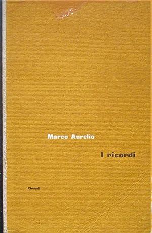 Ricordi.: MARCO AURELIO ANTONINO