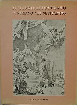 IL LIBRO ILLUSTRATO VENEZIANO NEL SETTECENTO.: De Grassi Marino