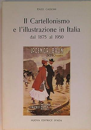 IL CARTELLONISMO E L'ILLUSTRAZIONE IN ITALIA DAL: Cassoni Enzo
