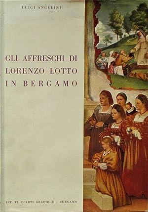 GLI AFFRESCHI DI LORENZO LOTTO IN BERGAMO.: LOTTO LORENZO (1480