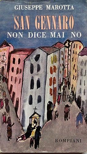 San Gennaro non dice mai no.: MAROTTA GIUSEPPE (1902-63)
