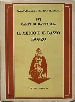 IL MEDIO E BASSO ISONZO. Guida storico-turistica.: Gariboldi Italo, Tosti