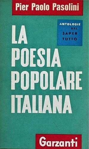 La poesia popolare italiana.: PASOLINI PIER PAOLO