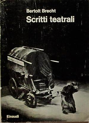Scritti teatrali.: BRECHT BERTOLT (1898-1956)