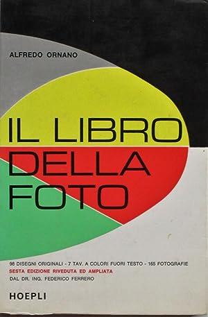 IL LIBRO DELLA FOTO.: Ornano Alfredo