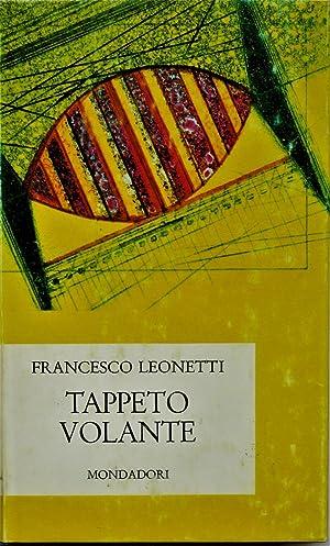 Tappeto volante. (Romanzo).: LEONETTI FRANCESCO