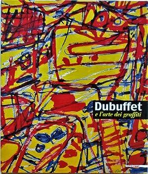 DUBUFFET e l'arte dei graffiti.: DUBUFFET JEAN (1901-85)