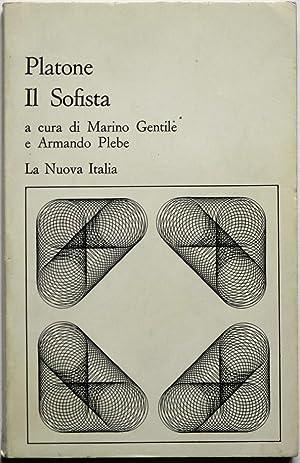 Il Sofista. A cura di Marino Gentile: PLATONE (427-347 a.C.)
