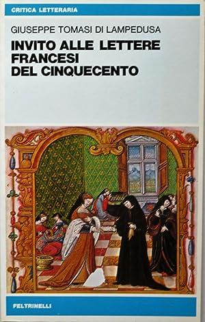 Invito alle lettere francesi del Cinquecento.: TOMASI DI LAMPEDUSA