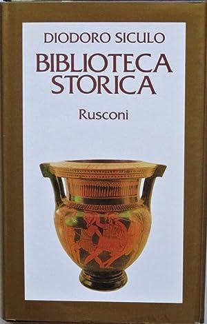 Biblioteca storica. Libri IX-XIII. (Eventi del VI: DIODORO SICULO (ca.