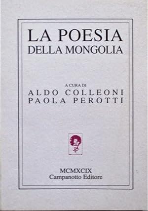 LA POESIA DELLA MONGOLIA.: Perotti Paola (cur.)
