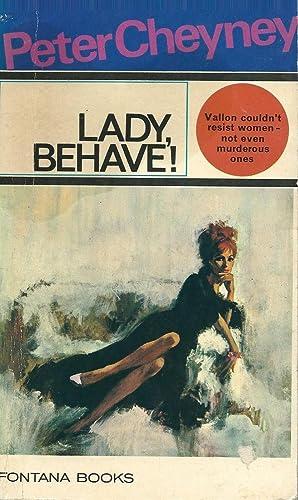 Lady, Behave: Cheyney, Peter