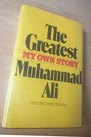 The Greatest : My Own Story: Ali, Muhammad