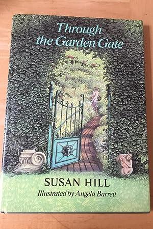 Susan Hill Through The Garden Gate Abebooks